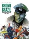 Bruno Brazil. Rekin który umarł dwa razy