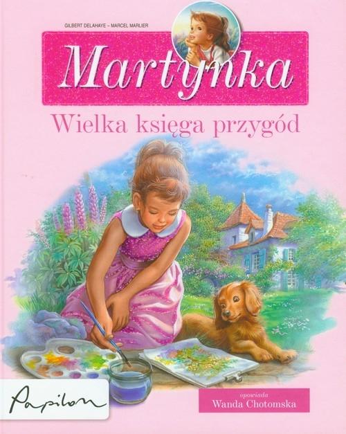 Martynka wielka księga przygód Delahaye Gilbert