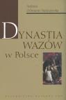 Dynastia Wazów w Polsce