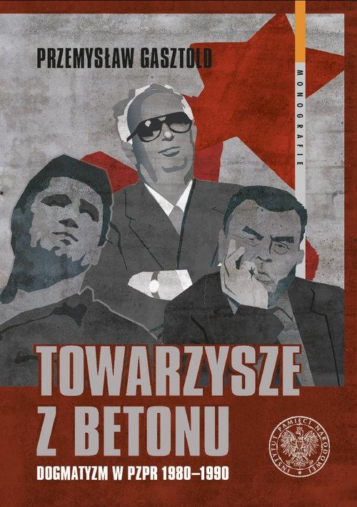 Towarzysze z betonu Gasztold Przemysław