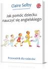 Jak pomóc dziecku nauczyć się angielskiego