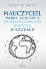 Nauczyciel wobec koncepcji zrównoważonego rozwoju w edukacji