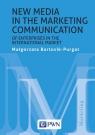 New media in the marketing communication of enterprises in the international Bartosik-Purgat Małgorzata