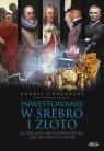 Inwestowanie w srebro i złoto Łukasz Chojnacki