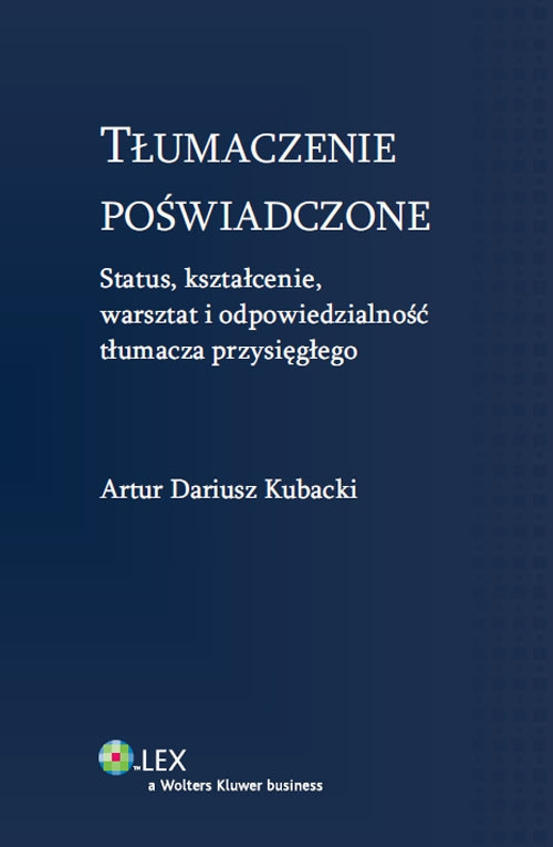 Tłumaczenie poświadczone Kubacki Artur Dariusz