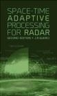 Space-Time Adaptive Processing for Radar Joseph Guerci