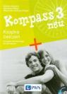 Kompass 3 neu Książka ćwiczeń do języka niemieckiego dla gimnazjum z płytą CD