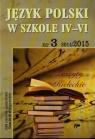 Język Polski w szkole IV -VI nr 3 2014/2015