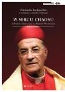 W sercu chaosu. Dramat chrześcijan na Bliskim Wschodzie Bechara Boutros Rai, Isabelle Dillmann
