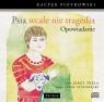 Psia wcale nie tragedia (opowiadanie)  (Audiobook) Piotrowski Kacper, Trela Jerzy, Piotrowski Paweł
