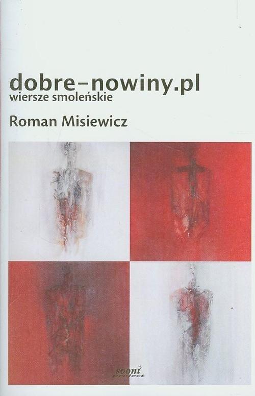 Dobre-nowiny.pl Wiersze smoleńskie Misiewicz Roman