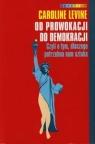 Od prowokacji do demokracji
