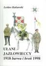 Ułani Jazłowieccy 1918 Barwa i broń 1998