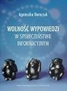 Wolność wypowiedzi w społeczeństwie informacyjnym Demczuk Agnieszka