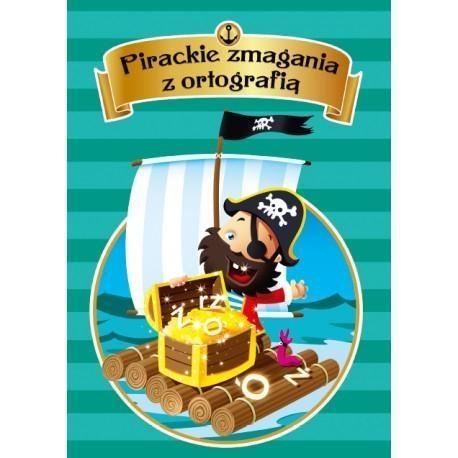 Pirackie zmagania z ortografią Bogusława Kuciel
