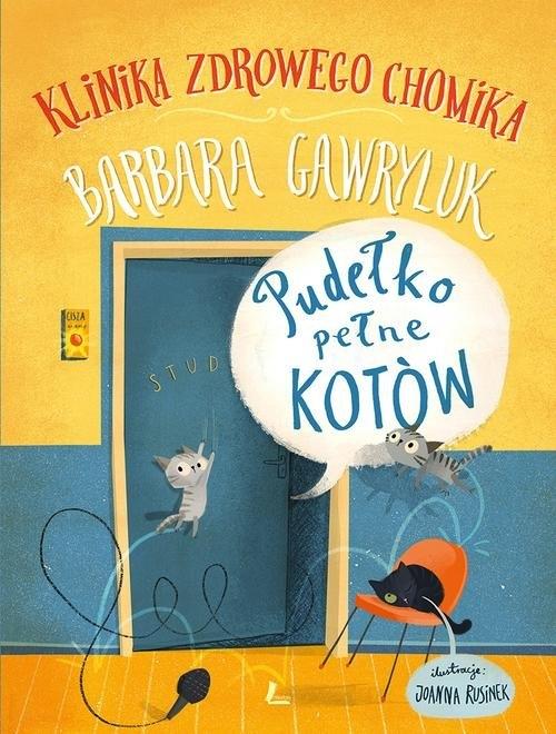 Pudełko pełne kotów Klinika zdrowego chomika Gawryluk Barbara