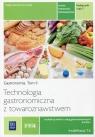 Technologia gastronomiczna z towaroznawstwem Podręcznik Część 1 Tom 2