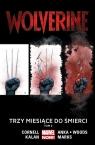 Wolverine: Trzy miesiące do śmierci, T. 2.