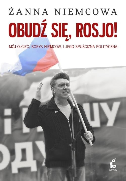 Obudź się, Rosjo! Niemcowa Żanna