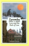 Zaremba or love and the rule of law Granas Michelle
