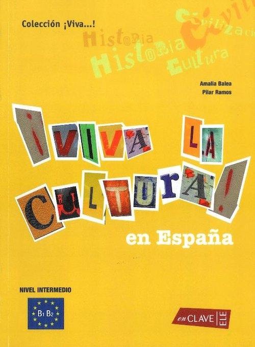 Viva la Cultura intermedio Książka Balea Amalia, Ramos Pilar