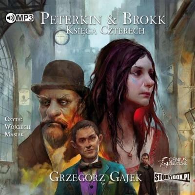Peterkin & Brokk. Księga Czterech audiobook Grzegorz Gajek