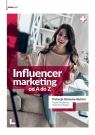Influencer marketing od A do Z Górecka-Butora Patrycja, Strykowski Paweł, Biegun Katarzyna