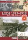 Łódź 1915-1918 Czas głodu i nadziei Kowalczyński Krzysztof R.