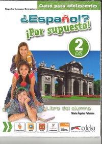 Espanol por supuesto 2-A2 Libro del alunmo Palomino Maria Angeles
