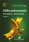 Mikroekonomia Oswajanie z matematyką