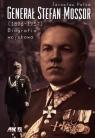 Generał Stefan Mossor 1896 - 1957 Biografia wojskowa