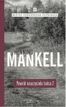Powrót nauczyciela tańca Część 2 Mankell Henning