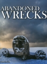 Abandoned Wrecks McNab Chris