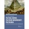 Political Science, Politische Wissenschaft, Politologija. Literatura RED. WIŚNIEWSKI JANUSZ