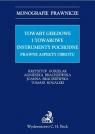 Towary giełdowe i towarowe instrumenty pochodne Prawne aspekty obrotu