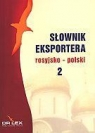 Rosyjsko-polski słownik eksportera Kapusta Piotr