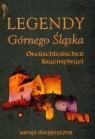 Legendy Górnego Śląska Wersja dwujęzyczna Cipcer Krystian