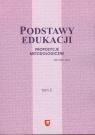 Podstawy edukacji Tom 5 Propozycje metodologiczne