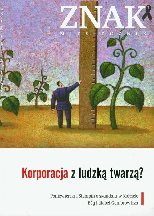 Znak 660/5/2010 Korporacja z ludzką twarzą