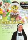 Wielkanoc z Siostrą AnastazjąPrzepisy Wielkanocne Pustelnik Anastazja