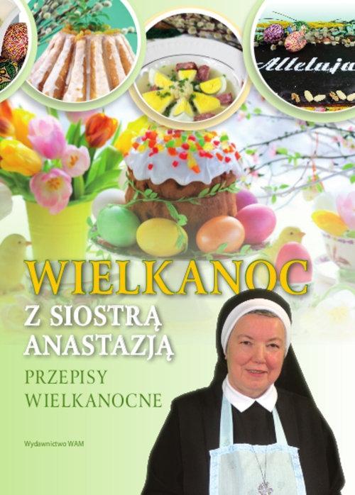 Wielkanoc z Siostrą Anastazją Pustelnik Anastazja