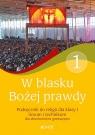 W blasku Bożej prawdy 1 Podręcznik do religii Liceum, technikum. Szkoła Śmiech Tadeusz, Kondrak Elżbieta