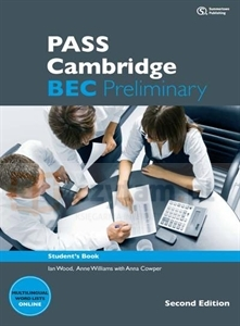 PASS Cambridge BEC Preliminary 2Ed SB Ian Woods, Anne Williams, Anna Cowper