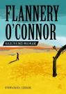 Ocalisz życie, może swoje własne O'Connor Flannery