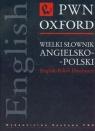 Wielki słownik angielsko-polski PWN Oxford