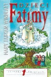 Dzieci z Fatimy Windeatt Mary Fabyan