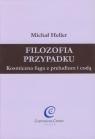 Filozofia przypadku Kosmiczna fuga z preludium i codą Heller Michał
