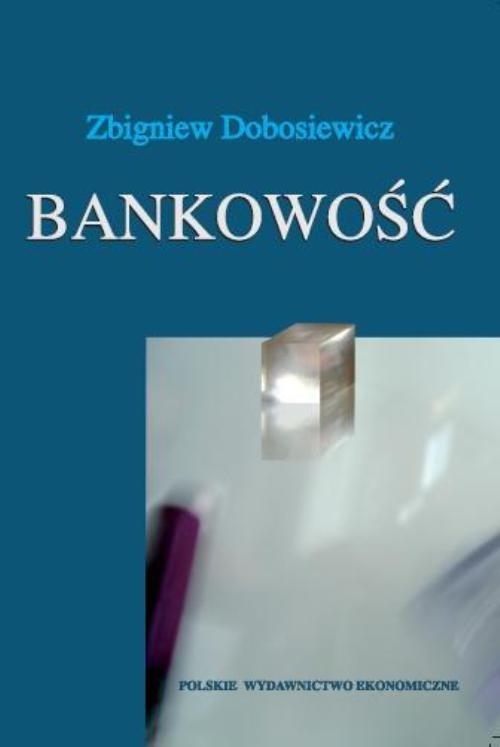 Bankowość Dobosiewicz Zbigniew