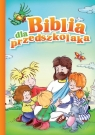 Biblia dla przedszkolaka Kustra Monika
