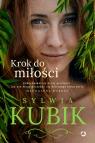 Krok do miłości Sylwia Kubik